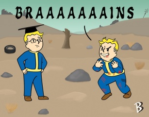 """Vault Boy Wants BRAAAINS"" - Fallout"