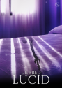 """Lucid"" by L.E. Fred - Poster"